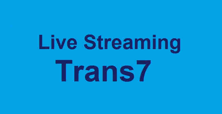 Live Streaming Trans7
