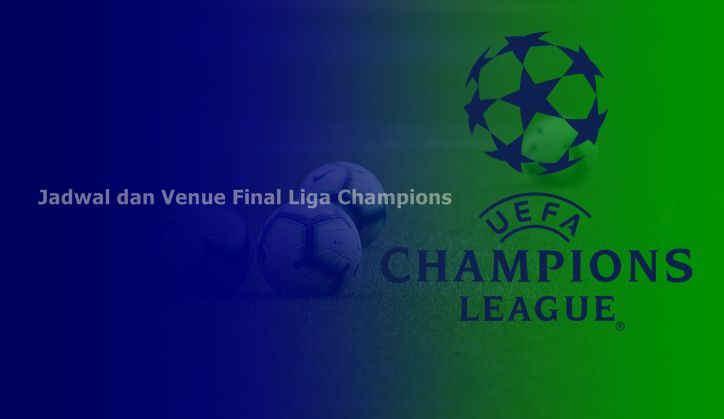 Kapan Final Liga Champions 2019