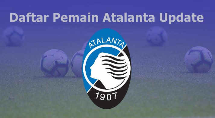 Daftar Pemain Atalanta 2019-2020