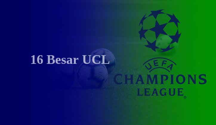 Daftar Tim Yang Lolos Babak 16 Besar Liga Champions 2020/21