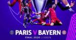 Jadwal PSG vs Bayern Munchen Final Liga Champions
