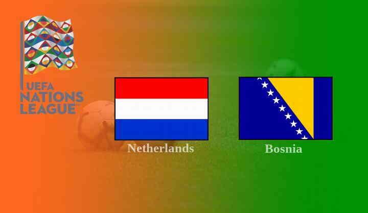 Live Streaming Belanda vs Bosnia
