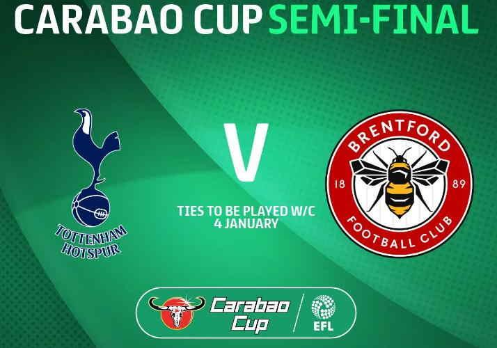 Tottenham vs Brentford Semifinal Carabao Cup