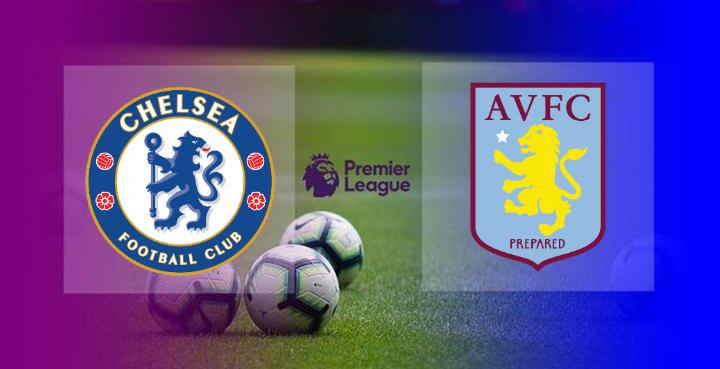 Live Streaming Chelsea vs Aston Villa
