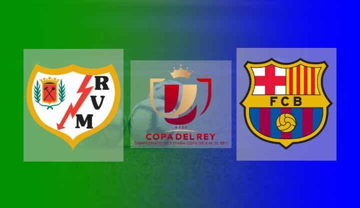 Hasil Rayo Vallecano vs Barcelona Copa Del Rey