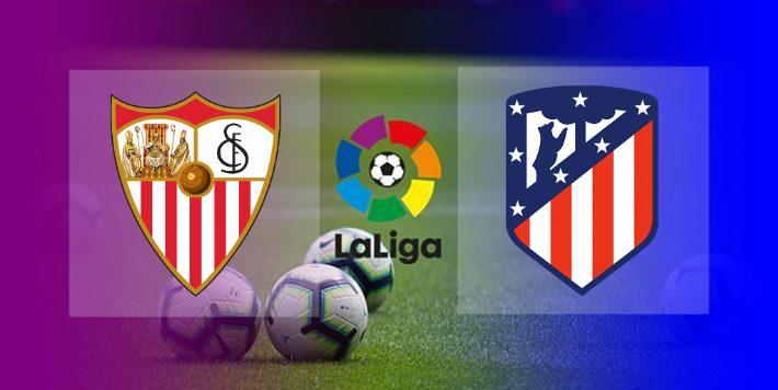Live Streaming Sevilla vs Atletico Madrid