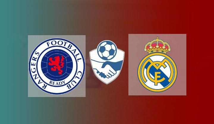Hasil Rangers vs Real Madrid Skor Akhir 2-1   Friendly Match 2021
