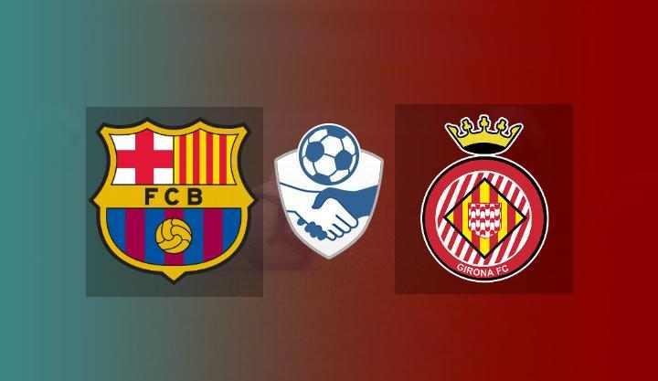 Hasil Barcelona vs Girona Skor Akhir 3-1 | Friendly Match 2021