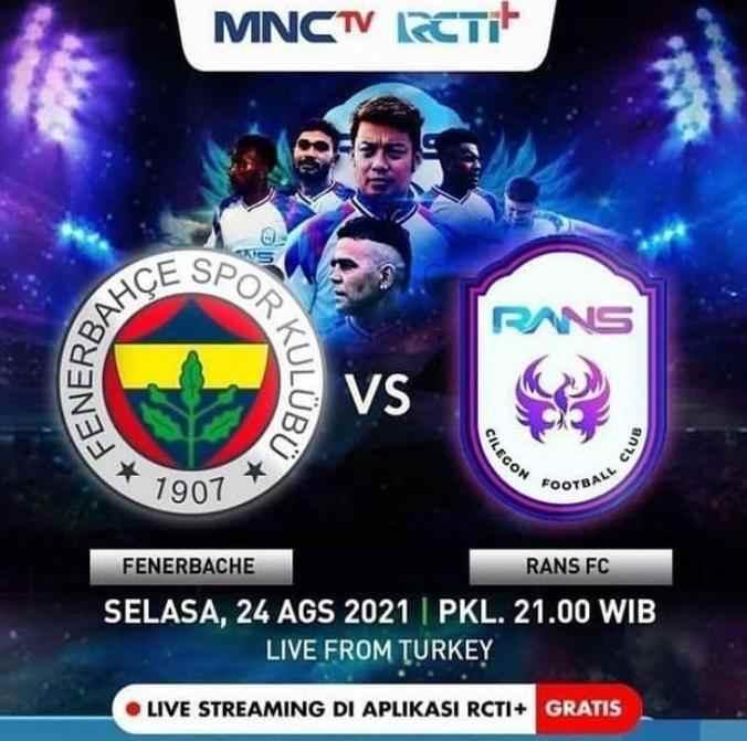 Jadwal Fenerbahce vs Rans Cilegon FC