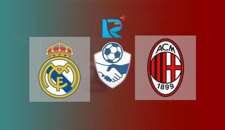 Hasil Real Madrid vs AC Milan Skor Akhir 0-0   Athletes Versus Cup 2021